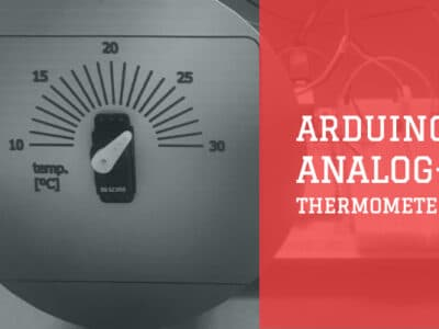 Arduino Analog Thermometer