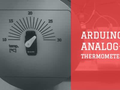 Arduino Analog Thermometer