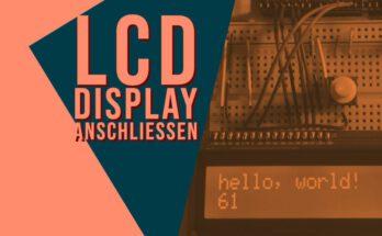 LCD-Display am Arduino anschließen