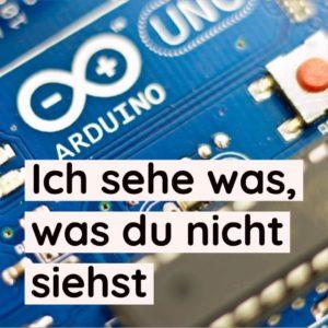 arduino projekt ich sehe was was du nicht siehst